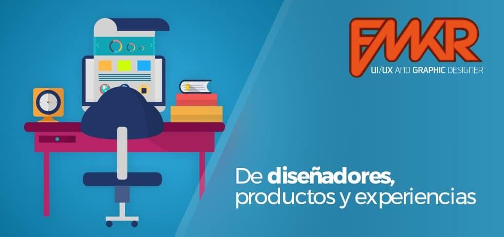 De diseñadores, productos y experiencias