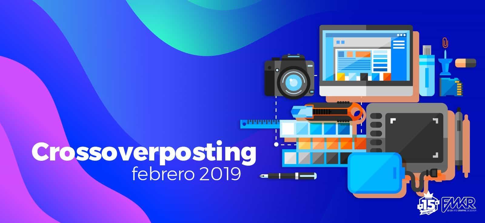 Crossoverposting febrero 2019