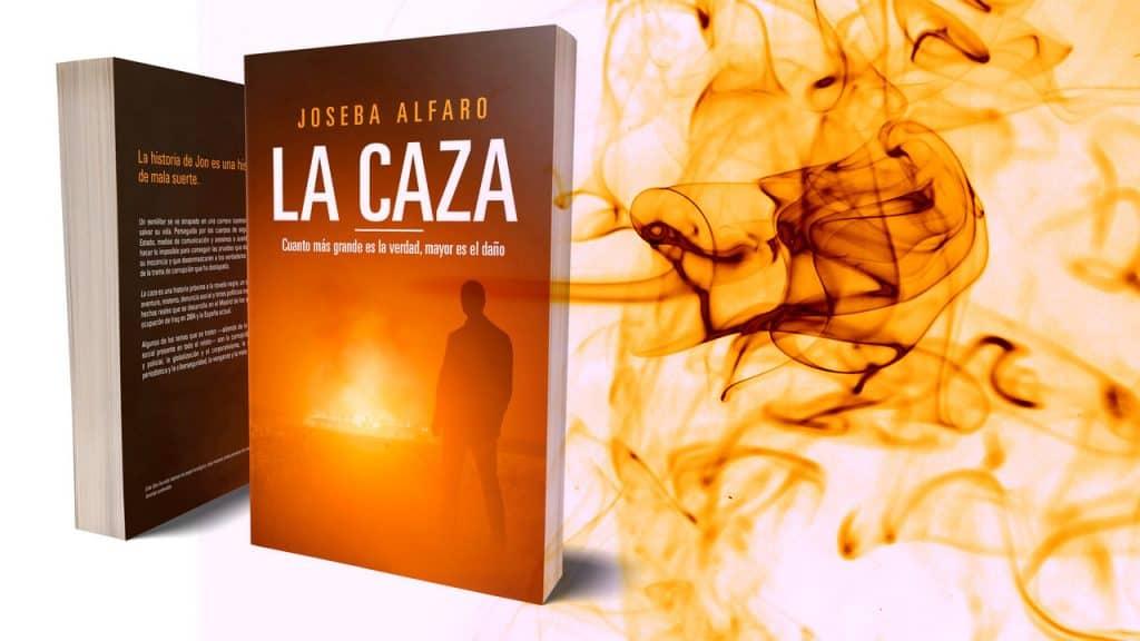 """La Caza"", una novela de Joseba Alfaro"