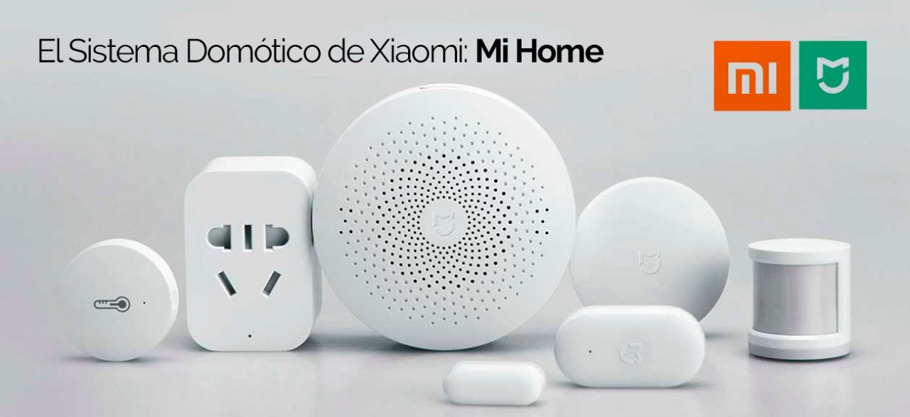 El Sistema Domótico de Xiaomi: Mi Home